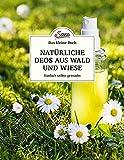 Das kleine Buch: Natürliche Deos aus Wald und Wiese (Amazon.de)