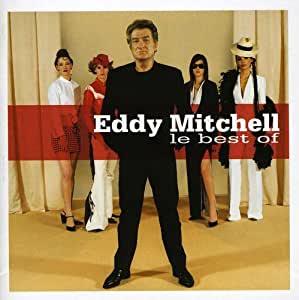 Collection Best Of : Eddy Mitchell  The Best Of