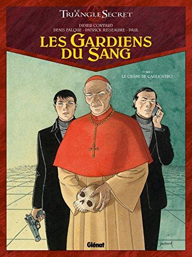 Les Gardiens du Sang - Tome 01: Le Crâne de Cagliostro