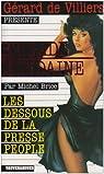 Brigade Mondaine, tome 288 : Les Dessous de la Presse People par Brice