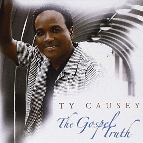 Gospel Truth by Ty Causey (2013-08-03)