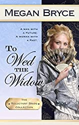 To Wed The Widow (The Reluctant Bride Collection Book 3) (English Edition)