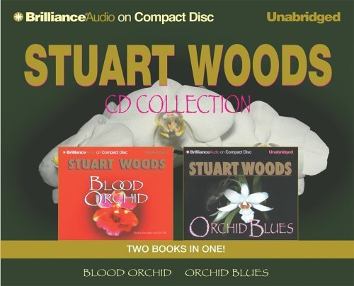 Stuart Woods CD Collection 1: Orchid Blues and Blood Orchid (Holly Barker Series) by Stuart Woods (2005-11-25)