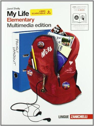 My life. Elementary. Con getting ready. Per le le Scuole superiori. Con DVD-ROM. Con espansione online: 1