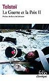 La Guerre et la Paix, tome 2 by Léon Tolstoï (2002-06-30) - Gallimard - 30/06/2002