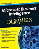 Microsoft Business Intelligence For Dummies (For Dummies Series)