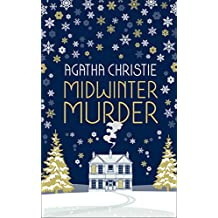 MIDWINTER MURDER: Fireside Mysteries from the Queen of Crime