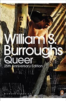 Queer: 25th Anniversary Edition (Penguin Modern Classics) by [Burroughs, William S]