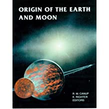 ORIGIN OF THE EARTH AND MOON (Space Science)