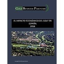 El Impacto Económico del Golf en España