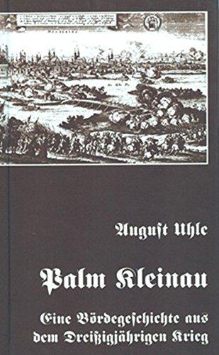 Preisvergleich Produktbild Palm Kleinau: Eine Bördegeschichte aus dem Dreissigjährigen Krieg