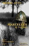 Marcellus - Der Merowinger
