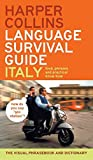 [(HarperCollins Language Survival Guide: Italy : The Visual Phrasebook and Dictionary)] [By (author) Harper Collins Publ