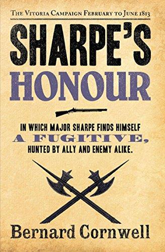 Sharpe's Honour: The Vitoria Campaign, February to June 1813 (The Sharpe Series, Book 16) (English...