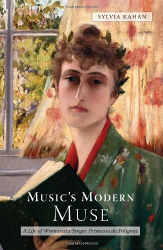 Music's Modern Muse: A Life of Winnaretta Singer, Princesse de Polignac (22) (Eastman Studies in Music) por Sylvia Kahan