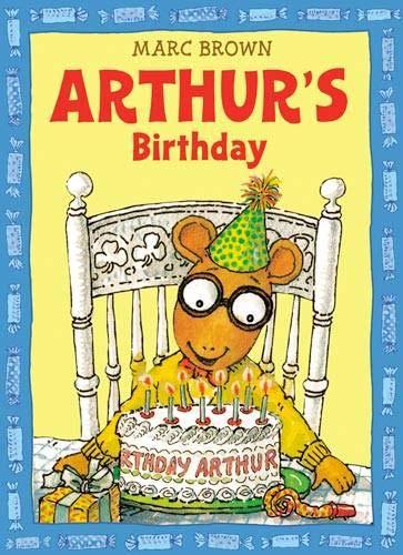 Arthur's Birthday (Arthur Adventures) por Marc Brown