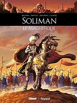 Soliman le Magnifique (Ils ont fait lHistoire)