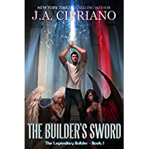 The Builder's Sword (The Legendary Builder Book 1) (English Edition)