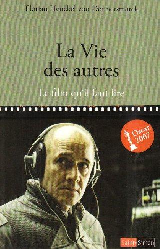 La Vie des autres : Le film qu'il faut lire