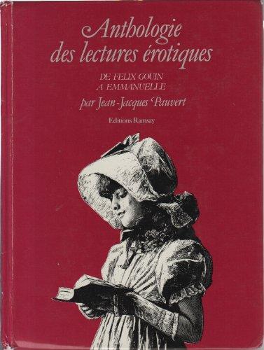 Anthologie historique des lectures érotiques, De Félix Gouin à Emm : De Félix Gouin à Emmanuelle