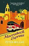 Marrakech Express by Peter Millar (2015-01-24)
