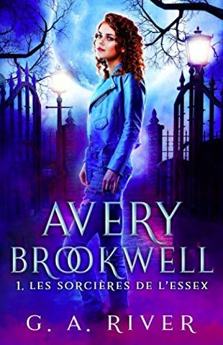 Avery Brookwell: Les sorcières de l'Essex
