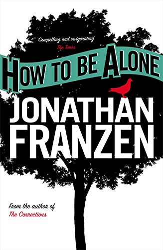 How to be Alone por Jonathan Franzen