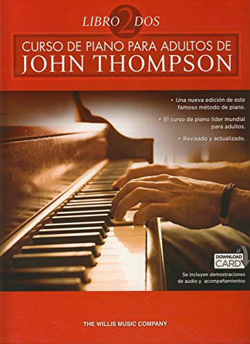 John Thompson: Curso De Piano Para Adultos Volumen 2 por THOMPSON