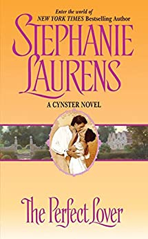 The Perfect Lover (Cynster Book 10) by [Laurens, Stephanie]