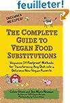 Complete Guide to Vegan Food Substitu...