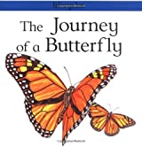 The Journey of a Butterfly (Lifecycles) by Carolyn Scarce (2000-03-01)