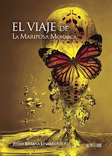 El viaje de La Mariposa Monarca por Jenny Biviana Linares Nieto
