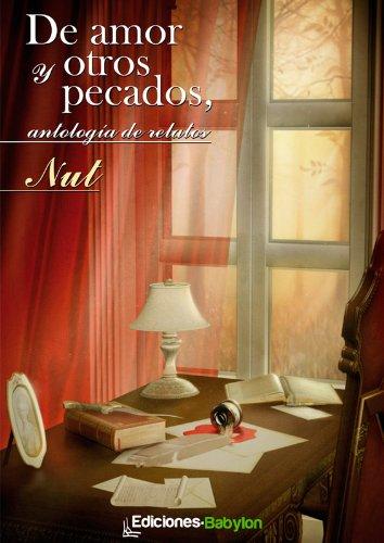 De amor y otros pecados, antología de relatos por Nut