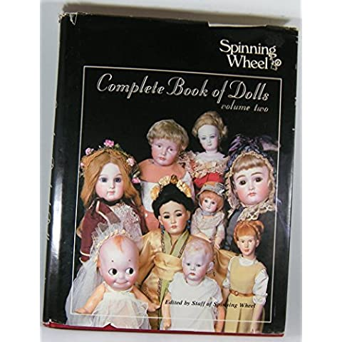 Spinning Wheel Complete Book of Dolls, Vol. 2 by Spinning Wheel Staff of Experts (1983-09-02)