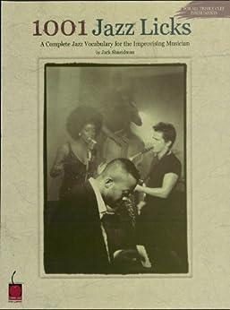 1001 Jazz Licks: A Complete Jazz Vocabulary for the Improvising Musician par [Shneidman, Jack]