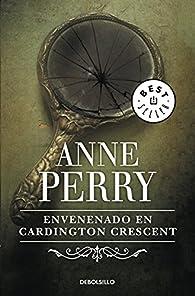 Envenenado en Cardington Crescent (Inspector Thomas Pitt #8) par Anne Perry
