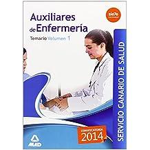 Auxiliares de Enfermeria del Servicio Canario de Salud. Temario Volumen I: 1