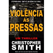 Violência às Pressas (Quinta Avenida) (Portuguese Edition)