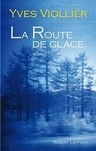 """Afficher """"La route de glace"""""""