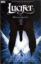 Lucifer: Morningstar by M. J. Carey (2006-08-25)