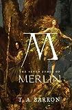 The Seven Songs of Merlin (Lost Years of Merlin (Hardcover))