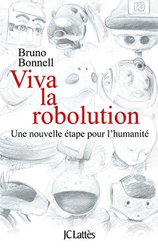 Viva la Robolution !