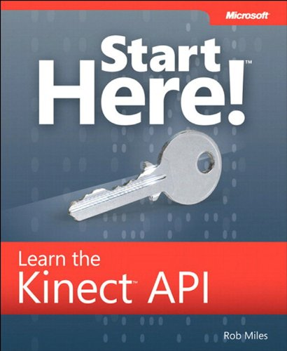 Start Here! Learn the Kinect API (English Edition)