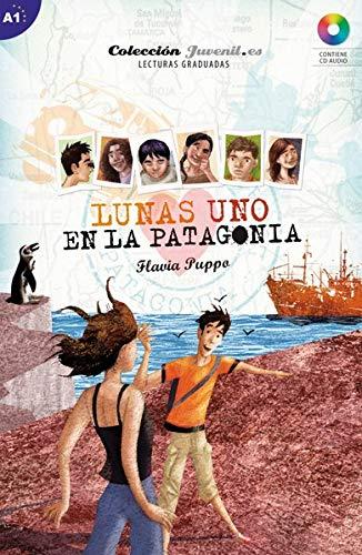 Nivel A1: Lunas Uno: En la Patagonia: Lektüre mit Audio-CD