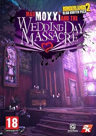 Borderlands 2 Headhunter 4: Wedding Day Massacre  [Online Game Code]