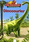 Dinosaurier. Der Bücherbär: Sachwissen für Erstleser - Stephanie Turnbull, Harriet Grunewald