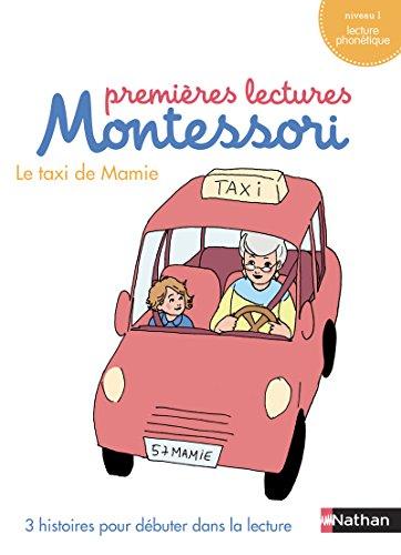 Mon coffret premières lectures Montessori : Le taxi de mamie - Niveau 1 - 4/7 ans par Chantal Bouvÿ, Sabine Hofmann