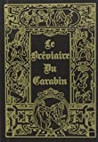 Le bréviaire du Carabin - Les fameuses chansons de salles de gardes et d'autres... des poèmes, des chants classiques... hardim