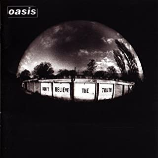Don'T Believe the Truth by Oasis (B0007XZPGE) | Amazon Products