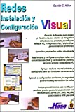 Redes/ Networks: Instalacion y configuracion visual/ Installation and visual configuration